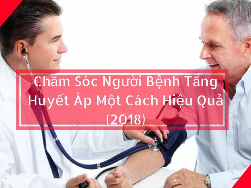5-Cach-Cham-Soc-Nguoi-Benh-Tang-Huyet-ap-Mot-Cach-Hieu-Qua-2018