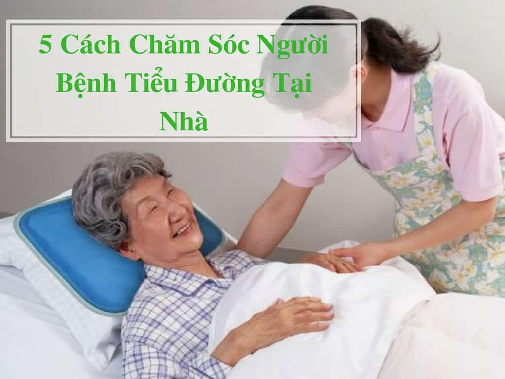 5-Cach-Cham-Soc-Nguoi-Benh-Tieu-duong-Tai-Nha