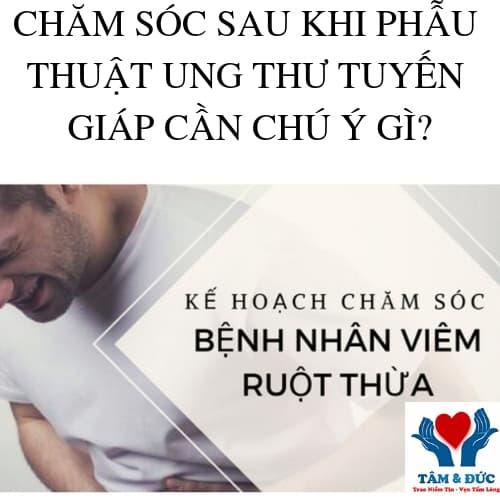 Chia Sẻ Kinh Nghiệm Chăm Sóc Bệnh Nhân Viêm Ruột Thừa