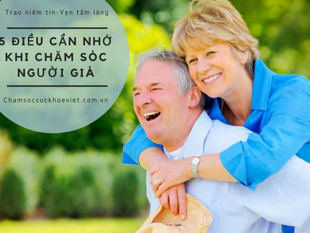 5 Điều Cần Nhớ Khi Chăm Sóc Người Già Tại Gia Đình