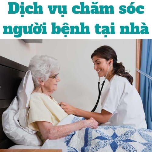Dịch vụ chăm sóc người bệnh tại nhà..