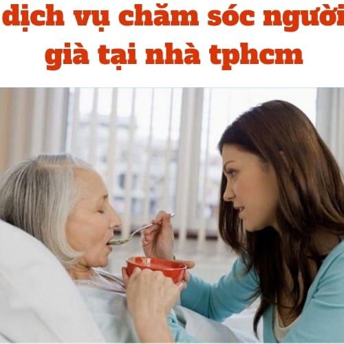 dịch vụ chăm sóc người già tại nhà tphcm