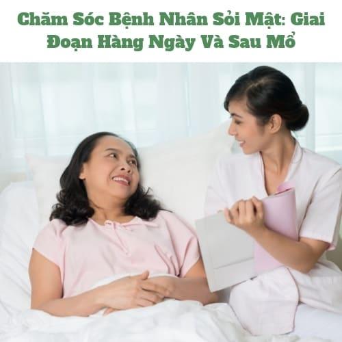 Chăm Sóc Bệnh Nhân Sỏi Mật