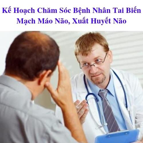 Chăm Sóc Bệnh Nhân Tai Biến Mạch Máo Não, Xuất Huyết Não