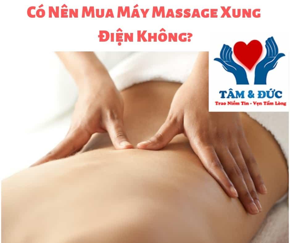 Có Nên Mua Máy Massage Xung Điện Không?