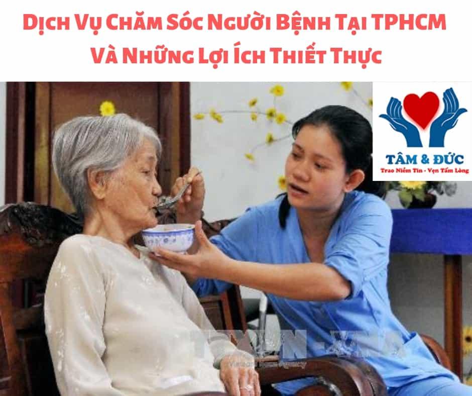 Dịch Vụ Chăm Sóc Người Bệnh Tại TPHCM