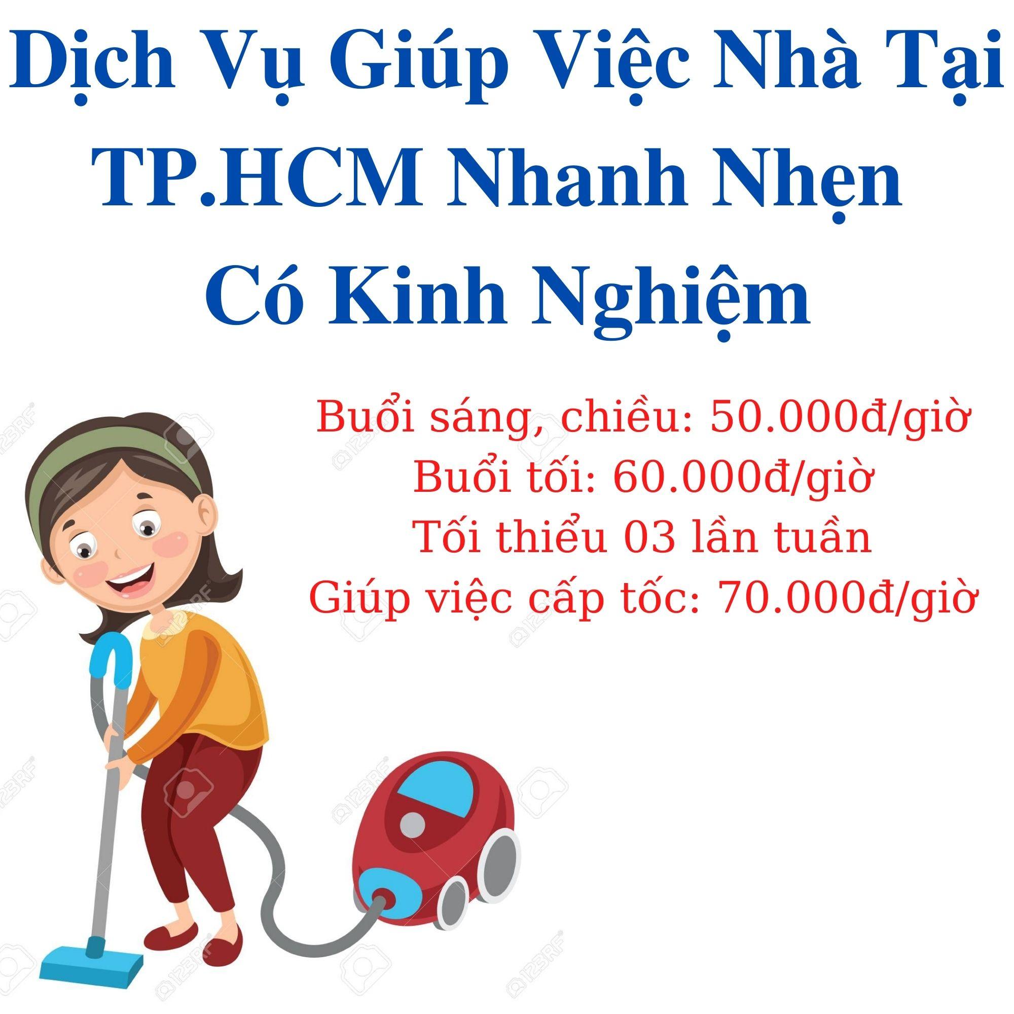 Dịch Vụ Giúp Việc Nhà Tại TpHCM | Nhanh Nhẹn & Có Kinh Nghiệm